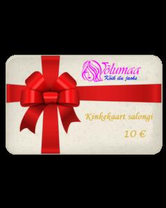 Kinkekaart salongi teenustele 10 €