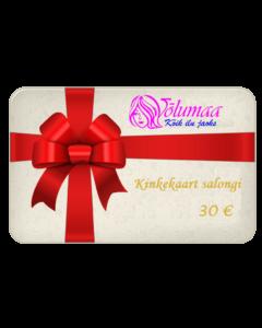 Kinkekaart salongi teenustele 30 €